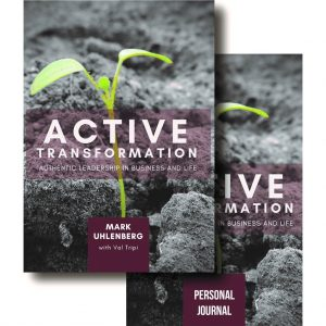 ACTIVE TRANSFORMATION - Authentic Leadership in Business and Life Bundle